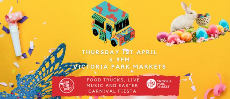 Easter Night Market at Victoria Park Markets